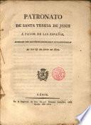 Patronato de Sta. Teresa de Jesus a favor de las Españas, aprobado por las Cortes Gen. y Ext. el 27 Junio 1812