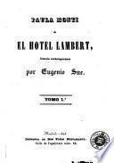 Paula Monti, ó, El hotel Lambert