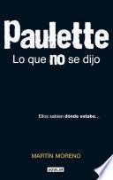 Paulette. Lo que no se dijo