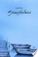 Peacefulness