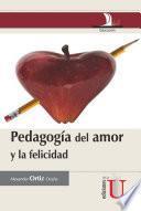 Pedagogía del amor y la felicidad