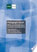 Pedagogía Social. Retos y escenarios para laacción socioeducativa