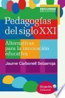Pedagogías del siglo XXI