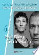 Pedi-Pole y Círculo Mágico