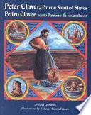 Pedro Claver, Santo Patrono de Los Esclavos