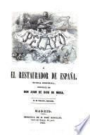 Pelayo, ó, El restaurador de España