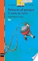 Pelea en el parque: el sueño de Tacha