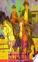 Peligrosos hermanos (Colección Oeste)