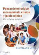 Pensamiento crítico, razonamiento clínico y juicio clínico en enfermería