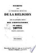 Pensamientos sobre las verdades mas importantes de la religion y sobre los principales deberes del cristianismo
