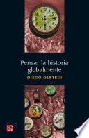 Pensar la historia globalmente