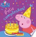Peppa Pig: ?Feliz cumplea?os! (Happy Birthday!)