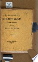 Pequeño catecismo castellano-indio (Araucano).