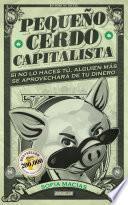 Pequeño cerdo capitalista (adaptación para España)