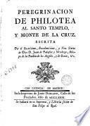Peregrinacion de Philotea al santo templo, y monte de la cruz