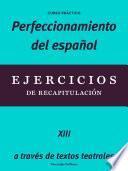 Perfeccionamiento del español: Ejercicios de recapitulación