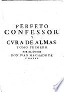 Perfecto confesor y cura de almas