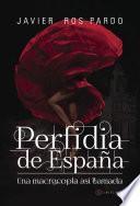 Perfidia de España