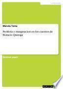 Periferia y marginacion en los cuentos de Horacio Quiroga