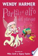 Perla y el elfo del parque