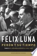 Perón y su tiempo (Tomo 3)
