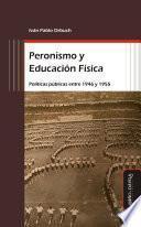 Peronismo y Educación Física