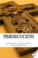 Persecución.