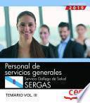 Personal de servicios generales. Servicio Gallego de Salud. SERGAS. Temario Vol.III