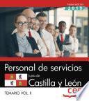 Personal de servicios. Junta de Castilla y León. Temario Vol.II