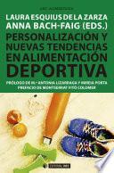 Personalización y nuevas tendencias en alimentación deportiva
