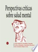 Perspectivas críticas sobre salud mental