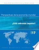 Perspectivas de la economía mundial, abril de 2017