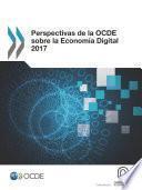 Perspectivas de la OCDE sobre la Economía Digital 2017