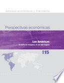 Perspectivas económicas, abril de 2015: Las Américas,