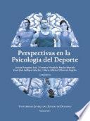 Perspectivas en la psicología del deporte