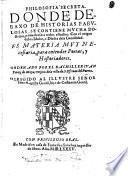 Philosofia secreta. Donde debaxo de historias fabulosas, se contiene mucha doctrina, prouechosa: a todos estudios. Con el origen de los Idolos, o Dioses de la Gentilidad, etc