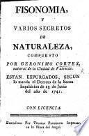 Phisonomia y varios secretos de naturaleza: Contiene cinco tratados de materias diferentes, todos reuistos y mejorados en esta tercera impression, etc