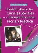 Piedra libre a las Ciencias Sociales en la escuela primaria