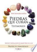 Piedras que curan, testimonios