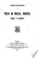 Piezas escogidas de Tirso de Molina, Moreto, Rojas, y Alarcón