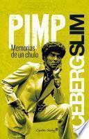 Pimp, memorias de un chulo