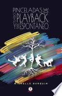 Pinceladas de Teatro Playback y Teatro Espontáneo