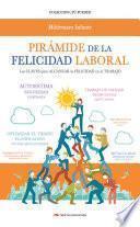 Pirámide de la Felicidad Laboral