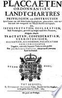 Placcaeten ordonnantien landt-chartres privilegien, ende instrvctien by de princen van dese Neder-landen uytghegheven [...]