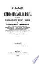 Plan de derecho mercantil de España y de las principales naciones de Europa y América por Adolfo Bonill y San Martín ...