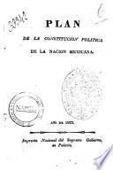 Plan de la constitucion politica de la nacion mexicana