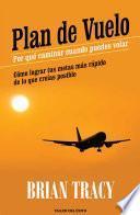 Plan de vuelo: por qué caminar cuando puedes volar