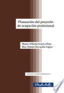 Planeación del proyecto de ocupación profesional