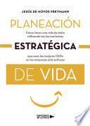 Planeación estratégica de vida