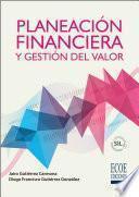 Planeación financiera y gestión del valor